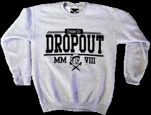 dropouts crew